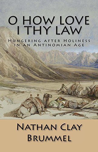 Descargar Utorrent Español O How Love I Thy Law: Hungering after Holiness in an Antinomian Age Epub