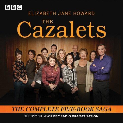 The Cazalets: The epic full-cast BBC Radio dramatisation by Elizabeth Jane Howard (2014-09-18)