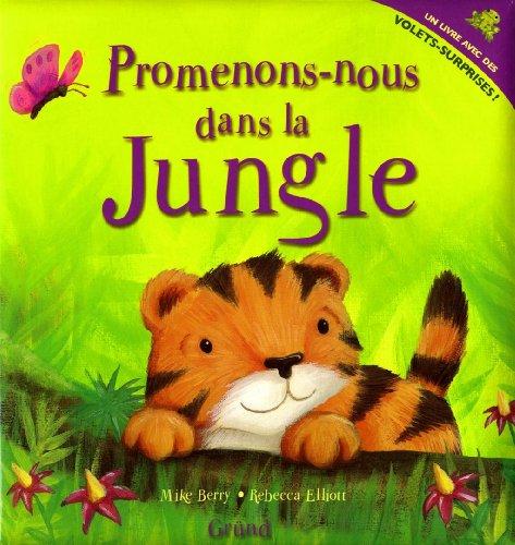 PROMENONS-NOUS DANS LA JUNGLE par MIKE BERRY