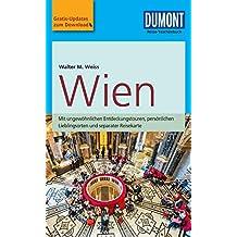 DuMont Reise-Taschenbuch Reiseführer Wien: mit Online-Updates als Gratis-Download (DuMont Reise-Taschenbuch E-Book)