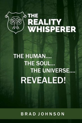 the-reality-whisperer-the-human-the-soul-the-universe-revealed