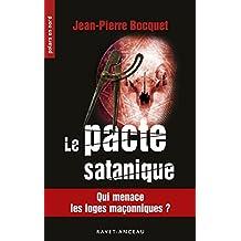 Le pacte satanique: Qui menace les loges maçonniques ? (Polars en Nord t. 229)
