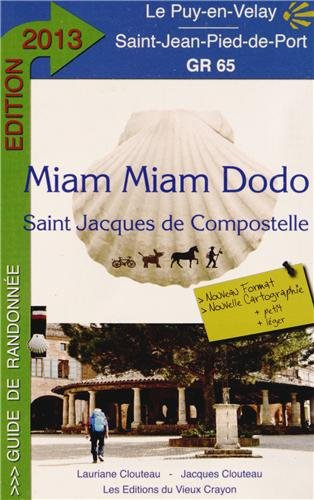 Miam-miam-dodo gr 65 (du Puy-en-Velay  Saint-Jean-Pied-de-Port)