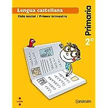 Lengua castellana. 2 Primaria. Construïm. Trimestres - 9788466137843