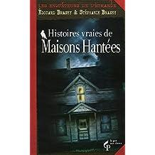 Histoires vraies de maisons hantées (Hors collection)