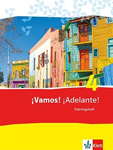 ¡Vamos! ¡Adelante! 4: Trainingsheft mit CD 4. Lernjahr (¡Vamos! ¡Adelante! Spanisch als 2. Fremdsprache. Ausgabe ab 2014)