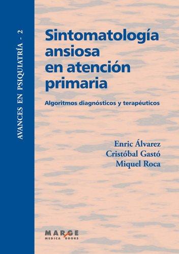Sintomatología ansiosa en atención primaria por Miquel Roca