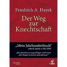Der Weg zur Knechtschaft by Friedrich August von Hayek (2014-07-31)