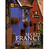 Secret France: Charming Villages and Country Tours