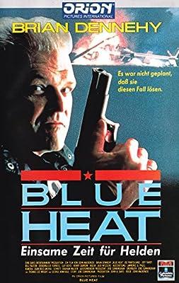 BLUE HEAT - Einsame Zeit für Helden