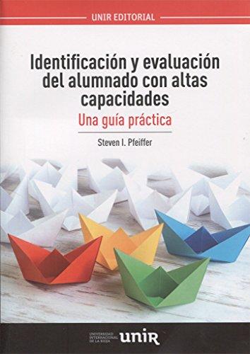Identificación y evaluación del alumnado  con altas capacidades: Una guía práctica