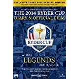 The 2014 Ryder Cup Diary & Official Film - Exclusive Three Disc Special Edition