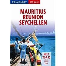 Mauritius, Reunion, Seychellen. Polyglott Apa Guide