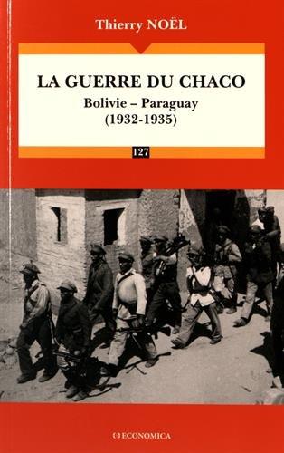 Guerre du Chaco (1932-1935) (la) par Noël Thierry