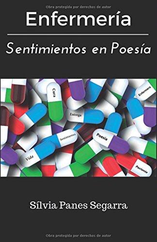 ENFERMERÍA, SENTIMIENTOS EN POESÍA por Sra Sílvia Panes Segarra