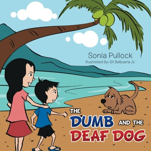 The Dumb and the Deaf Dog