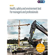 Health, safety and environment test for managers and professionals 2019: GT200/19