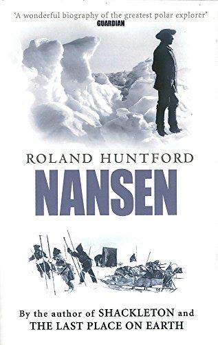Nansen: The Explorer as Hero por Roland Huntford