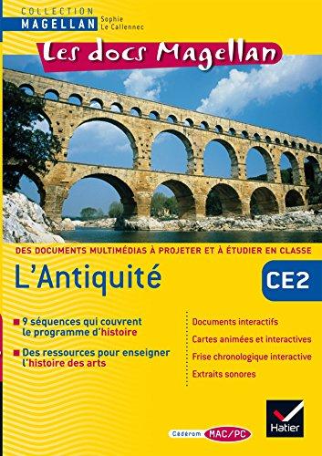 Les docs Magellan Histoire Cycle 3, L'Antiquité - CD Rom