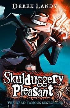 Skulduggery Pleasant (Skulduggery Pleasant, Book 1) (Skulduggery Pleasant series) (English Edition) von [Landy, Derek]