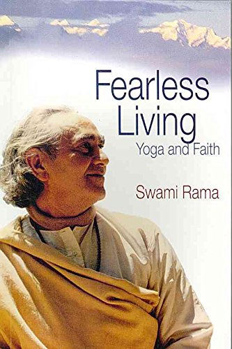 [(Fearless Living : Yoga and Faith)] [By (author) Rama Swami] published on (January, 2008)