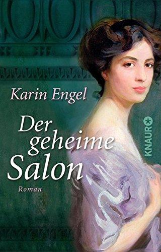 Der geheime Salon: Roman