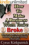 How to Make a Business When You're Br...