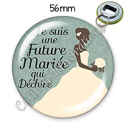 Porte-clés décapsuleur 56mm Future mariée qui déchire idée cadeau anniversaire noël thèmes divers ami famille école médical profession