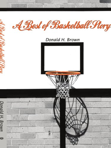 A Best of Basketball Story por Donald H. Brown