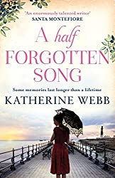 A Half Forgotten Song: a powerful tale of the dark side of love, and the shocking truths that dwell there