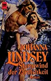 Sturmwind der Zärtlichkeit: Roman - Johanna Lindsey