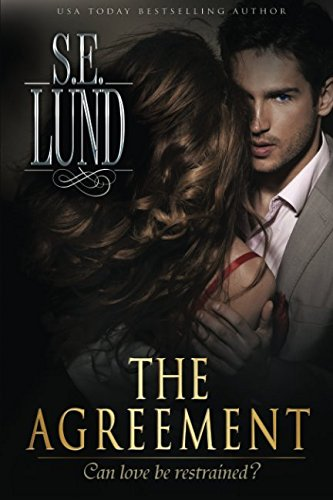 The Agreement (Book 1 of the Unrestrained Series)