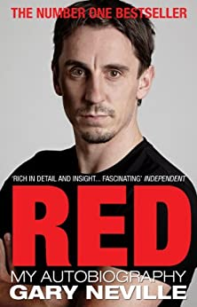 Red: My Autobiography by [Neville, Gary]