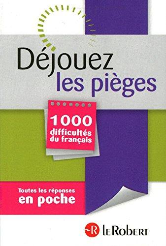 DEJOUEZ LES PIEGES 1000 DIFFIC