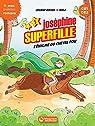 Joséphine Superfille, tome 2 : L'énigme du cheval fou par Boyer (II)