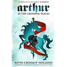 At the Crossing Places: Book 2 (Arthur)