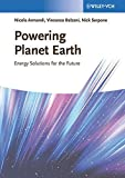 Powering Planet Earth: Energy Solutions for the Future by Nicola Armaroli (2013-01-16)