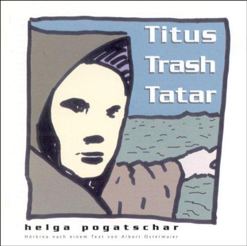 Preisvergleich Produktbild Titus Trash Tatar