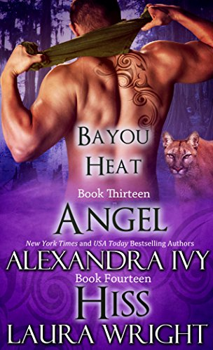 Angel/Hiss (Bayou Heat Box Set Book 7) (English Edition)