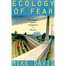 Ecology of Fear: Los Angeles and the Imagination of Disaster by Mike Davis (1998-09-23)