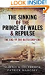 The Sinking of the Prince of Wales &...