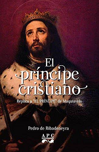 El Príncipe Cristiano: Réplica a
