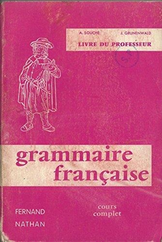 Grammaire 6e, livre du professeur par Molinie