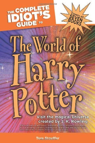 the-complete-idiots-guide-to-the-world-of-harry-potter-by-tere-stouffer-2007-10-02
