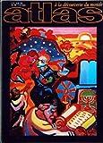 Telecharger Livres ATLAS A LA DECOUVERTE DU MONDE No 66 du 01 12 1971 ISRAEL PAR CKOURAKI DE LA STEPPE A L HOMME L EPOPEE DU CHEVAL PAR MAINARDI ET GIANOLI LES NOUVELLES CITES D UTOPIE PAR BECQUAIRE (PDF,EPUB,MOBI) gratuits en Francaise