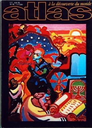 ATLAS A LA DECOUVERTE DU MONDE [No 66] du 01/12/1971 - ISRAEL PAR CKOURAKI - DE LA STEPPE A L'HOMME L'EPOPEE DU CHEVAL PAR MAINARDI ET GIANOLI - LES NOUVELLES CITES D'UTOPIE PAR BECQUAIRE par Collectif