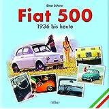 Fiat 500: 1936 bis heute