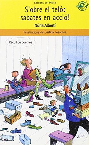 S'obre el teló: sabates en acció! (EL Pirata (Pirata Groc)) por Núria Albertí Martínez de Velasco