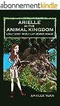 Arielle in the Animal Kingdom: A Walt...