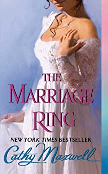 The Marriage Ring (Scandals and Seductions) by [Maxwell, Cathy]